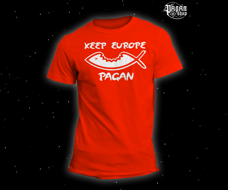 T-shirt Keep Europe Pagan