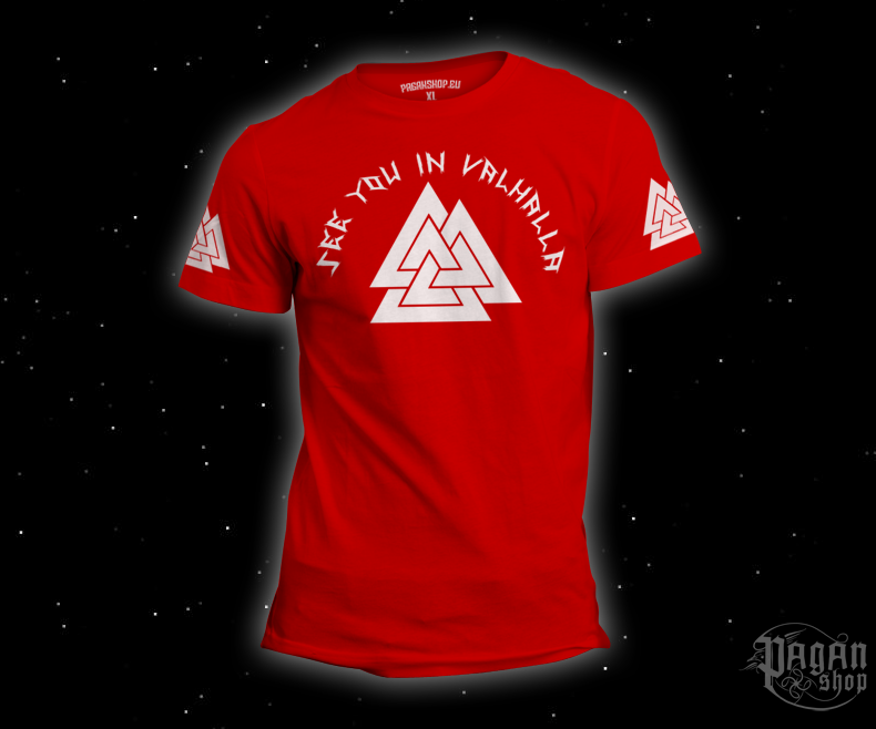 T-shirt See you in Valhalla